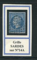 "Très Rare!!! Y&T N°14A- Oblitération Sarde- ""grille"" - 1853-1860 Napoleone III"