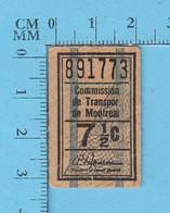 Ticket - Ancien, MTC , CTM, Commission De Transpor, Montreal Transpoortation  Commission , 7 1/2 ¢, Section 2E , - Unclassified