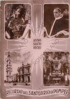 CARTOLINA  POMPEI,CAMPANIA,ANNO SANTO 1950,RICORDO DEL SANTUARIO DI POMPEI,STORIA,MEMORIA,CULTURA,VIAGGIATA - Pompei