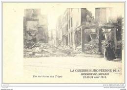 LEUVEN ..-- VL. Brt ..-- MILITARIA . 3 Cartes . Guerre 1914 . Vue Sur La Rue Aux Tripes + 2 Autres Cartes .. - Leuven