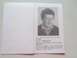 Doodsprentje/Bidprentje  FILIP DEBOUCK  Roeselare 1962-1982 Oostnieuwkerke (Zn Michel & Godelieve DENECKER) - Religion & Esotérisme