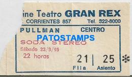 166435 ARGENTINA BUENOS AIRES SODA STEREO GRAN REX YEAR 1995 ENTRADA TICKET NO POSTAL POSTCARD - Unclassified