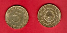 YUGOSLAVIA, 1985 , 5 Dinara, Nickel Brass, KM88, C3722 - Yugoslavia