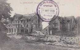 CARTE FRANÇAISE - GUERRE 14-18 - LA SCHLUCHT (ALSACE) - CE QUI RESTE DE L'HÔTEL FRANÇAIS - Oorlog 1914-18