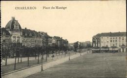 CPA Charleroi Wallonien Hennegau, Place Du Manege - Otros