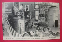 34 Montpellier  1912 Cpa Char De L'Industrie Cavalcade Du Mardi-Gras Différentes TB Animée éditeur Galdin Dos Scanné - Montpellier