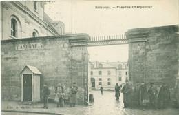Soissons 1908; Caserne Charpentier - Voyagé. (E. Martin - Soissons) - Soissons
