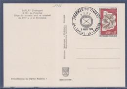 Journée Du Timbre Sarlat La Caneda 9.3.74 C.P. Le Présidial Tribunal  Timbre1786 Centre De Tri D'Orléans La Source - Día Del Sello