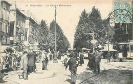CPA 13 Bouches Du Rhone Marseille Le Cours Belzunce (sic) Tramway Belsunce - The Canebière, City Centre