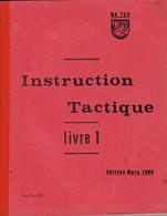 Livret D'instruction Commando Armée De L'air BA 720 Caen-Carpiquet - Instruction Tactique Livre 1 - 1965 - Otros