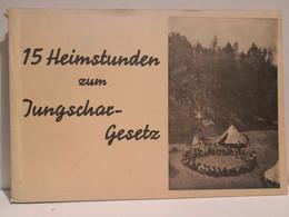 Austria Boy Scout 15 HEIMSTUNDEN ZUM JUNGSCHAR GESETZ Wien - Scoutisme