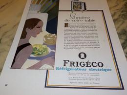 ANCIENNE PUBLICITE HYGIENE DE VOTRE TABLE FRIGO FRIGECO  1936 - Altri Apparecchi