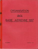 Livret D'instruction élève Officier Armée De L'air BA 720 Caen-Carpiquet - Organisation De La Base Aérienne 1257 - 1964 - Otros