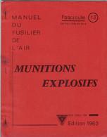 Livret D'instruction élève Officier Armée De L'air BA 720 Caen-Carpiquet - Munitions Explosifs. - 1963 - Otros
