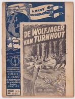 TURNHOUT -- A. HANS KINDERBIBLIOTHEEK - DE WOLFJAGER VAN TURNHOUT - Antiguos