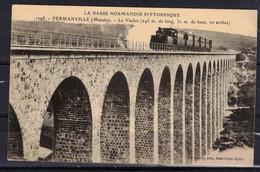 CPA 50 - FERMANVILLE  ( Ref 50 - 670 A ) Le Viaduc - Train ( Voir Descriptif ) - Altri Comuni