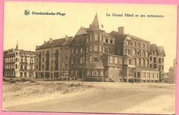 C.P. Oostduinkerke   = Le  Grand  Hôtel  Et  Ses  Extensions - Koksijde