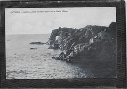 AK 0763  Catania - Antiche Colate Laviche Dell' Etna A Porto Ulisse Um 1910-20 - Catania