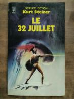 Kurt Steiner - Le 32 Juillet / Presses Pocket, 1981 - Presses Pocket