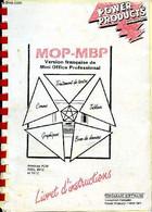 MOP-MBP - Version Française De Mini Office Professional - Livret D'instructions- Power Products- Traitements De Textes - - Informatique