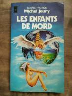 Michel Jeury - Les Enfants De Mord / Presses Pocket, 1979 - Presses Pocket