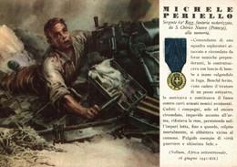 CPA - WW2 WWII Propaganda - MEDAGLIA D'ORO (37) - 62° Reggimento Fanteria - Michele Periello Da San Chirico Nuovo -WN124 - War 1939-45