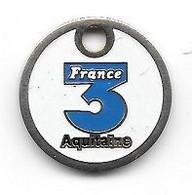 Jeton De Caddie  Fond  Blanc  Média, Télévision  FRANCE  3  AQUITAINE  Verso  DU  COTE  DE  CHEZ  SOI  Recto  Verso - Einkaufswagen-Chips (EKW)