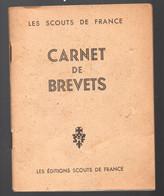 (scoutisme)  Carnet De Brevets   (les Scouts De France)1943 (PPP30636) - Scoutisme