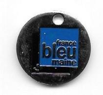 Jeton De Caddie  Villes  Média, Radio  FRANCE  BLEU  MAINE  Verso  LE  MANS, LA  FLECHE, SABLE  S / SARTHE - Einkaufswagen-Chips (EKW)