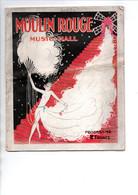 Programme MOULIN-ROUGE Mieux Que Nue  Les 18 Gertrudes Hoffmann Girls 1920/1930 - Programs