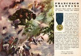 CPA - WW2 WWII Propaganda - MEDAGLIA D'ORO (40) - Guardia Di Finanza - Francesco Meattini Da Cortona Arezzo - NV - WN126 - War 1939-45