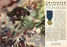 CPA - WW2 WWII Propaganda - MEDAGLIA D'ORO (40) - Guardia Di Finanza - Francesco Meattini Da Cortona Arezzo - NV - WN127 - War 1939-45