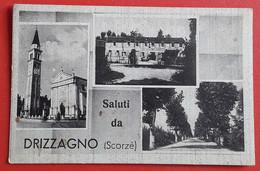 Drizzagno - Saluti - Treviso