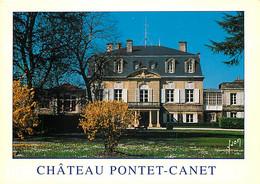 Chateaux - Château Pontet-Canet - Grand Cru Classé En 1855 (Pauillac) - Gironde - Médoc - CPM - Carte Neuve - Voir Scans - Kastelen