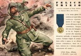 CPA - WW2 WWII Propaganda - MEDAGLIA D'ORO (61) - 47° Reggimento Fanteria - Felice Trizio Da Altamura, Bari - NV - WN140 - War 1939-45
