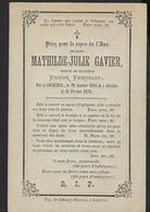 DOODSPRENTJE * IMAGE MORTUAIRE * MATHILDE GAVIER * EPOUSE VICTOR VERHELST * COURTRAI 1834 - 1870 * KORTRIJK * 2 SCANS - Avvisi Di Necrologio