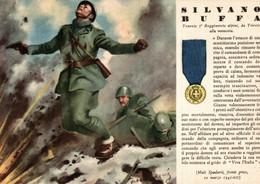 CPA - WW2 WWII Propaganda - MEDAGLIA D'ORO (74) - 7° Reggimento Alpini - Silvano Buffa Da Trieste - NV - WN145 - War 1939-45