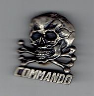 Insigne Commando Tête De Mort - Accroche Avec Pin's - Sin Clasificación