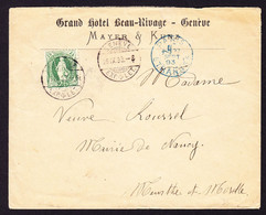 1893 Brief Vom Grand Hotel Beau-Rivage In Genève über Paris Nach Nancy. - Briefe U. Dokumente