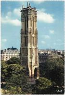 CPSM - Format 10,5 X 15 Cm - Editions CHANTAL - 545 - PARIS - La Tour St-Jacques - Distrito: 04