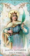 SANTINI-SANTI-MARTIRI-SANCTA CATHARINA-Virgo Et Martyr- - Religion & Esotericism