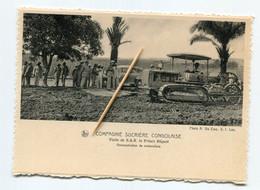 Congo Belge : Compagnie Sucrière Congolaise - Visite De S.A.R. Le Prince Régent, Motoculture. Ed. Thill. - Belgian Congo - Other