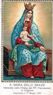 SANTINI-SANTI-MARTIRI-S. MARIA DELLE GRAZIE-Venerata Nella Chiesa Dei PP.Francescani In VOGHERA-Incoronata Il 27 Maggio - Religion & Esotericism