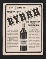 Pub Papier 1909 Boisson BYRRH Vin Tonique Et Hygiènique Au Quiquina Violet Freres THUIR 66 - Advertising