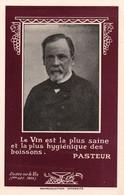 CPSM PUBLICITE ALCOOL VIN CELEBRITE - PASTEUR : Le Vin Est La Plus Saine Et La Plus Hygiénique Des Boissons - Salute
