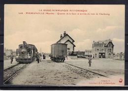 CPA 50  -  FERMANVILLE    ( Ref 50 - 677 ) La Gare - Arrivée Du Train De Cherbourg - Altri Comuni