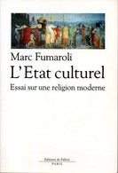 L'état Culturel : Essai Sur Une Religion Moderne Avec Hommage De Marc Fumaroli (ISBN 2877061086 EAN 9782877061087) - Libri Con Dedica