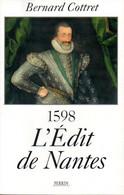 L'Édit De Nantes 1598 Dédicacé Par Bernard Cottret (ISBN 2262012083 EAN 9782262012083) - Libri Con Dedica