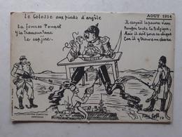 CARTE LITHOGRAPHIE A.PIQUE ÉDITION CAMPISTRO PERPIGNAN LE COLOSSE AUX PIEDS D' ARGILE ILLUSTRATEUR AOUT 1914 - Patriotic