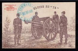 """Guerre 14/18 - WWI - GLOIRE AU """"75"""" - Souvenir De La Journée Du """"75"""" - Province D'ORAN , Algérie , 1915 - War 1914-18"""